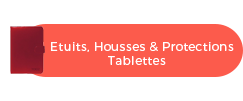 Etuits Housses Protections Tablettes