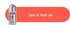 Déodorant et roll on